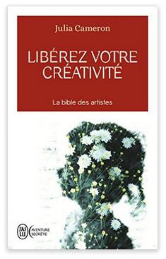 The Artist's Way - Libérez votre créativité